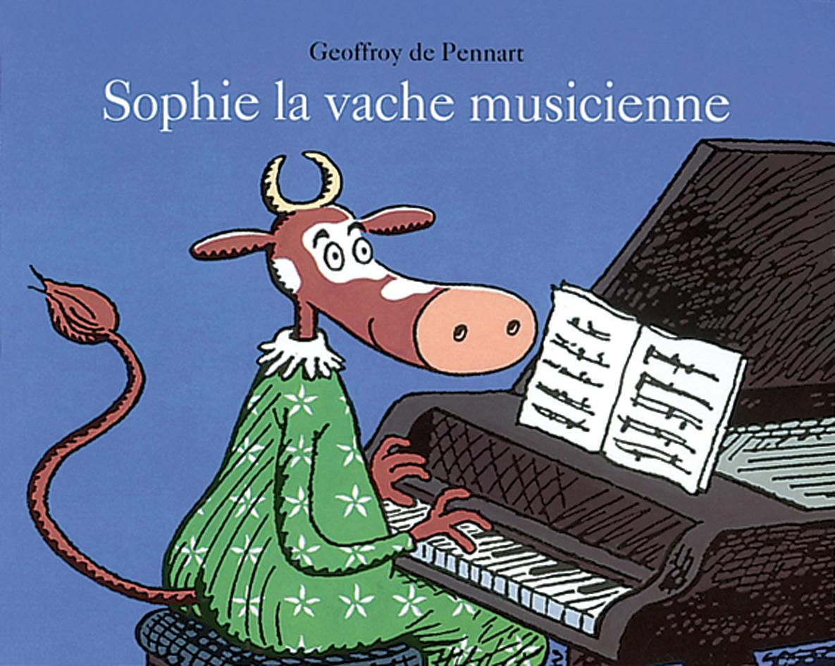 Sophie, la vache musicienne | l'école des loisirs