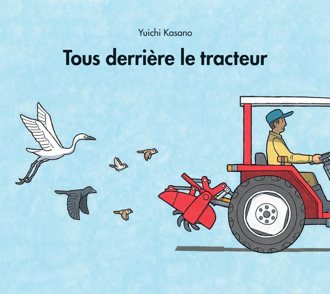 Tous derrière le tracteur | l'école des loisirs