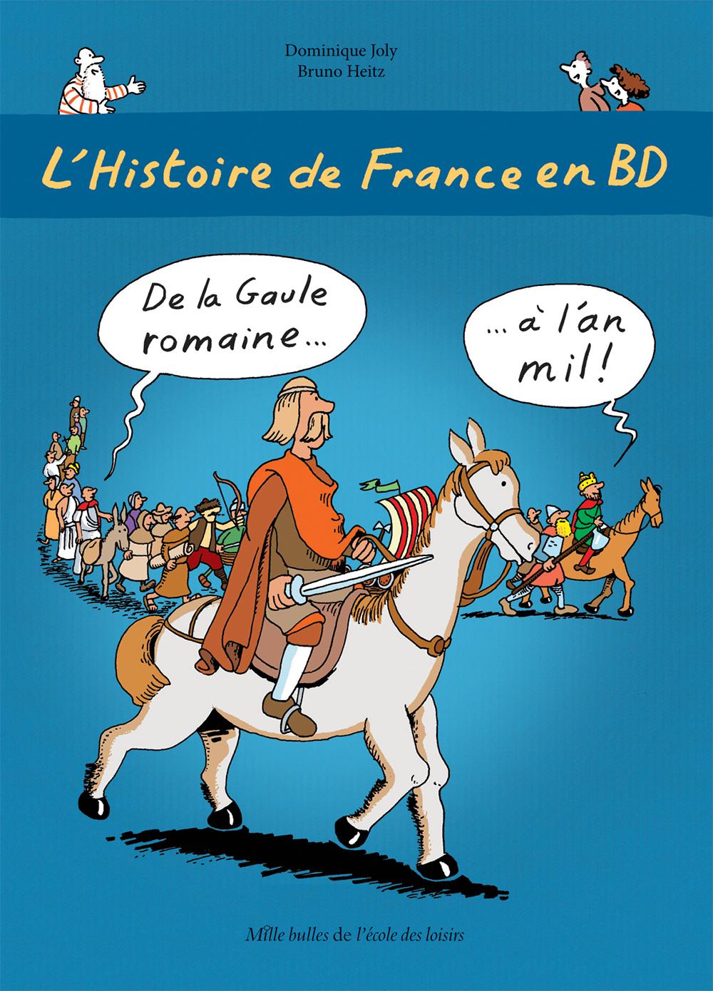 Histoire De France En Bd L De La Gaule Romaine A L An