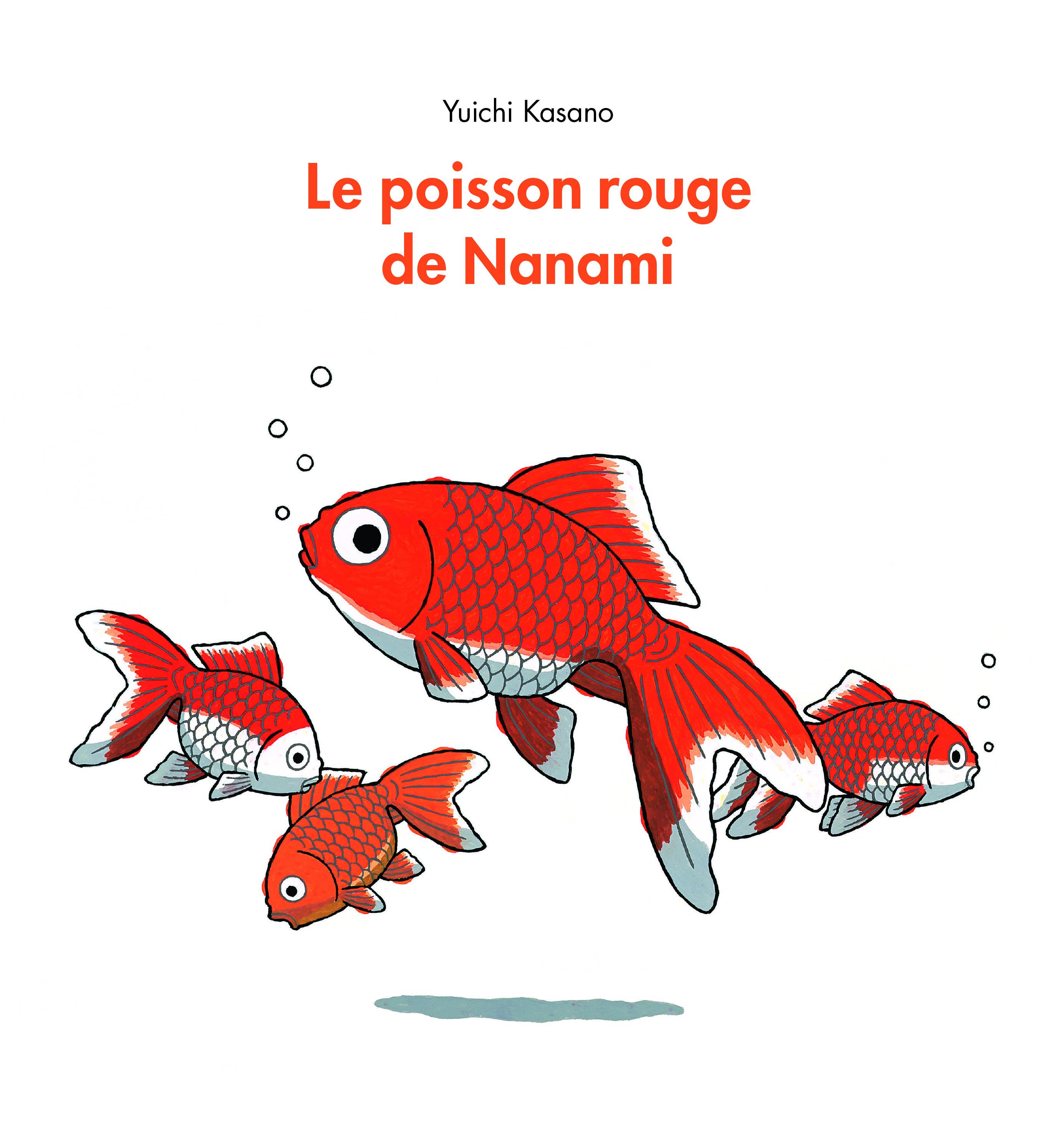 poisson rouge de nanami le l 39 cole des loisirs. Black Bedroom Furniture Sets. Home Design Ideas