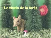 Zinzin de la forêt (Le)