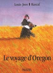 Voyage d'Oregon (Le)