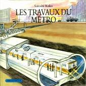 Travaux du métro (Les)