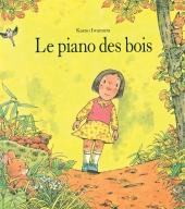 Piano des bois (Le)