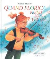 Quand Florica prend son violon