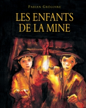 Enfants de la mine (Les)