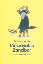 Incroyable Zanzibar (L')
