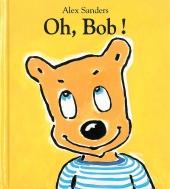 Oh, Bob !