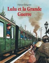 Lulu et la Grande Guerre
