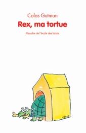 Rex, ma tortue