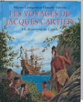 Voyages de Jacques Cartier (Les) : à la découverte du Canada