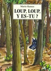 Loup, loup, y es-tu?