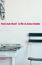 Fille du docteur Baudoin (La)