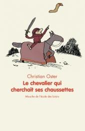 Chevalier qui cherchait ses chaussettes (Le)