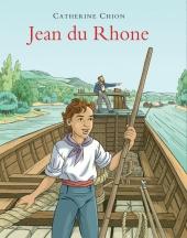 Jean du Rhône, à l'époque de la batellerie à cheval