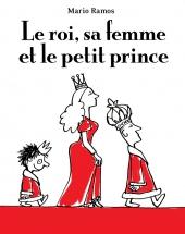 Roi, sa femme et le petit prince (Le)