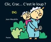 Clic, Crac... C'est le loup ?