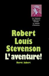 Robert Louis Stevenson - L'aventure !