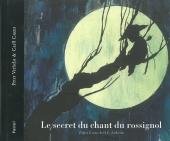 Secret du chant du rossignol (Le)