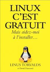 Linux c'est gratuit - Mais aidez-moi à l'installer