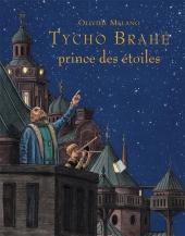 Tycho Brahé, prince des étoiles