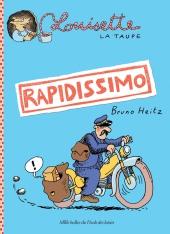Louisette La Taupe : Rapidissimo