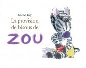 Provision de bisous de Zou (La)