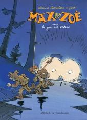 Max & Zoé 1. La grosse bêtise