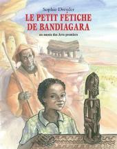 Petit fétiche de Bandiagara (Le)