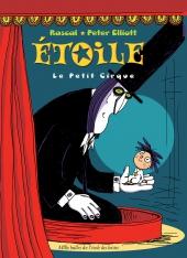 Étoile : Le Petit Cirque