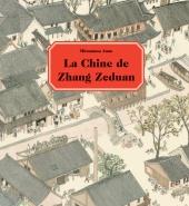 Chine de Zhang Zeduan (La)