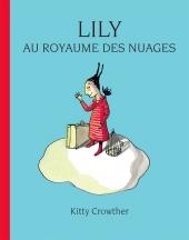 Lily au royaume des nuages