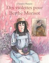 Des violettes pour Berthe Morisot
