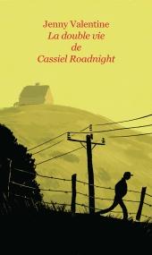 Double vie de Cassiel Roadnight (La)