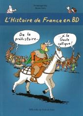 Histoire de France en BD (L') : De la préhistoire à la Gaule celtique