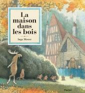 Maison dans les bois (La)