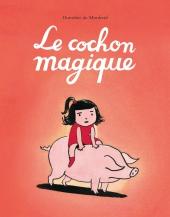 Cochon magique (Le)