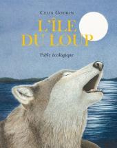 Ile du loup (L'), fable écologique
