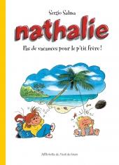 Nathalie - Pas de vacances pour le p'tit frère!