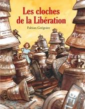 Cloches de la Libération (Les)