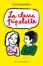 Classe pipelette (La)