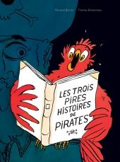 Trois pires histoires de pirates (Les)