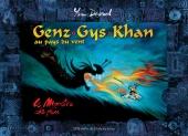Genz Gys Khan au pays du vent 2. Le monstre de feu