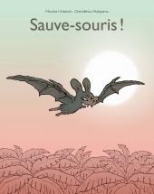 Sauve-souris !