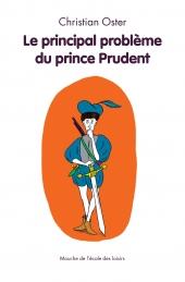 Principal problème du prince Prudent (Le)