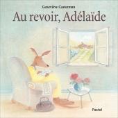 Au revoir, Adélaïde