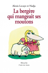 Bergère qui mangeait ses moutons (La)