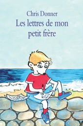 Lettres de mon petit frère (Les) (Grand format)