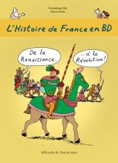 Histoire de France en BD (L') : De la Renaissance à la Révolution