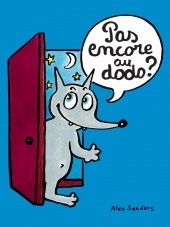 Pas encore au dodo ?